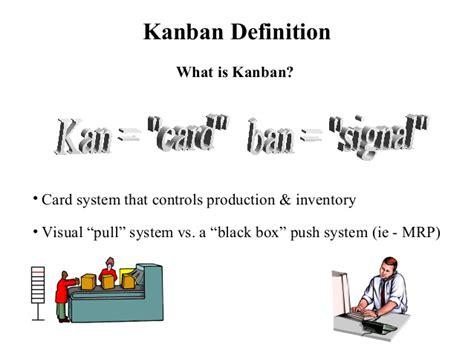 define systemize kanban 1