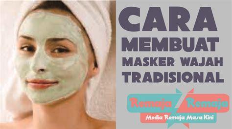 Masker Pemutih Wajah membuat masker wajah dari bahan cara dan bahan membuat