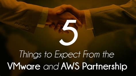 11 things to expect with your remodel 5 insights into the future of vmware and aws