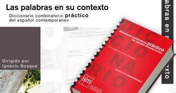 libro diccionario combinatorio prctico del diccionario combinatorio pr 225 ctico del espa 241 ol contempor 225 neo