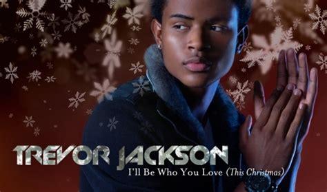 trevor jackson colours on the ground trevor jackson i ll be who you love this christmas