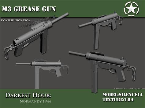 Kitchen Gun 1 Hour M3 Grease Gun Wip Image Darkest Hour Europe 44 45 Mod