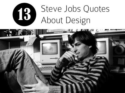 Home Depot Home Design App by 13 Steve Jobs Quotes About Design