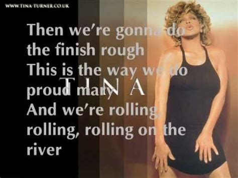 tina turner lyrics tina turner rolling on the river lyrics on the screen
