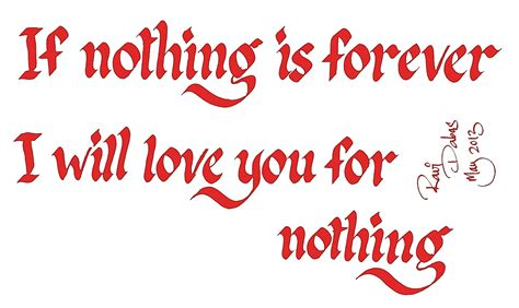Nothing Is Forever nothing is forever quotes quotesgram