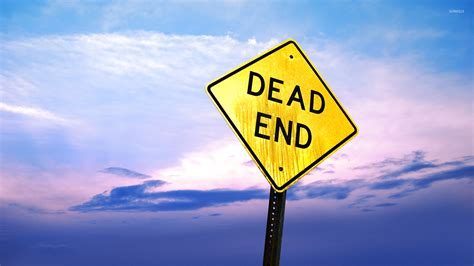 Dead End Dead End Sign Wallpaper Photography Wallpapers 54195
