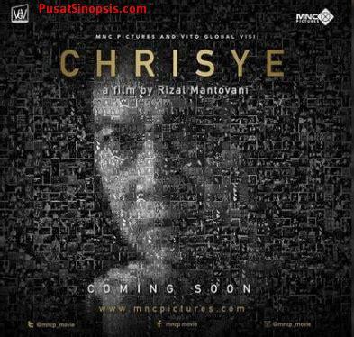film chrisye trailer sinopsis lengkap film chrisye 2017 dan daftar pemain