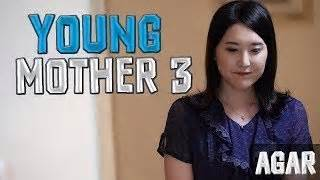 seri film young mother young mother 3 youtube