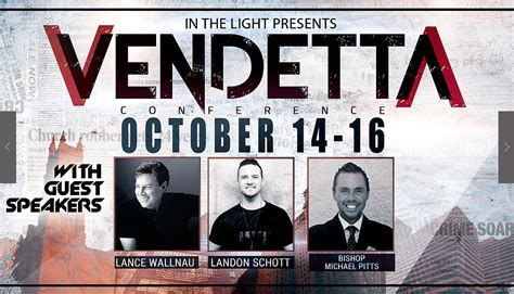 in the light ministries vendetta conference in the light ministries