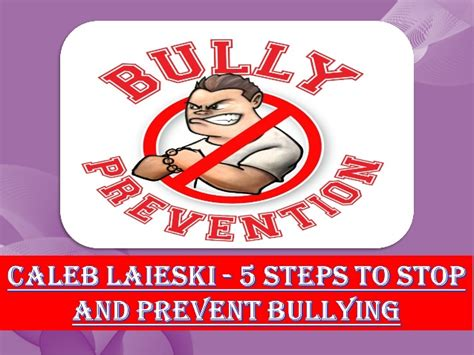 5 steps to prevent winter caleb laieski 5 steps to stop and prevent bullying