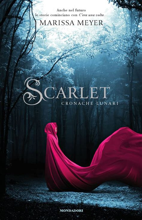 a scarlet novel books italian scarlet by marissa meyer foreign book editions