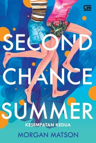 kesempatan kedua second chance summer by matson