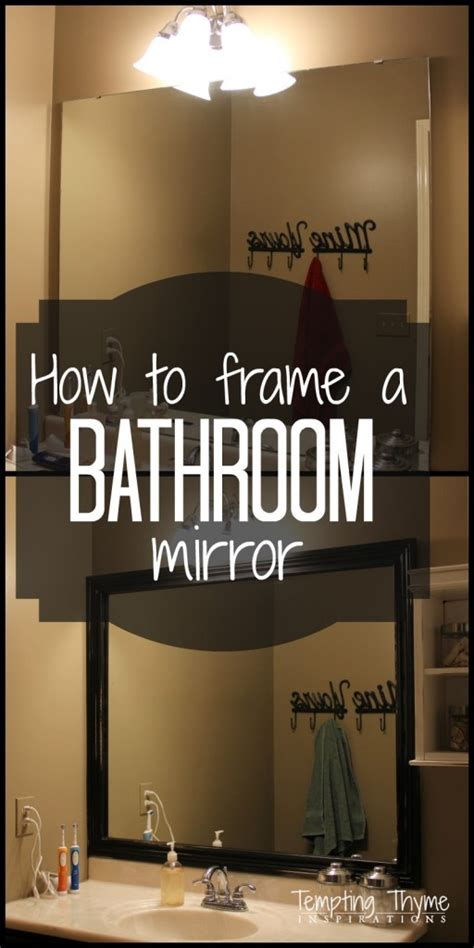how do you frame a bathroom mirror top 12 posts of 2014 tempting thyme