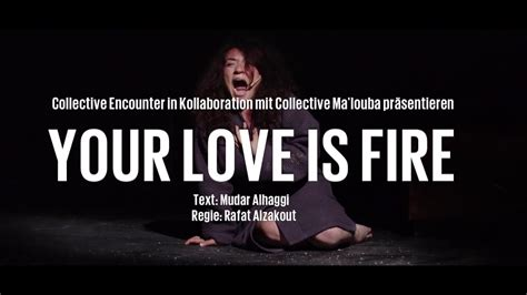 4 the love of go l d your love is fire collective encounter in kollaboration