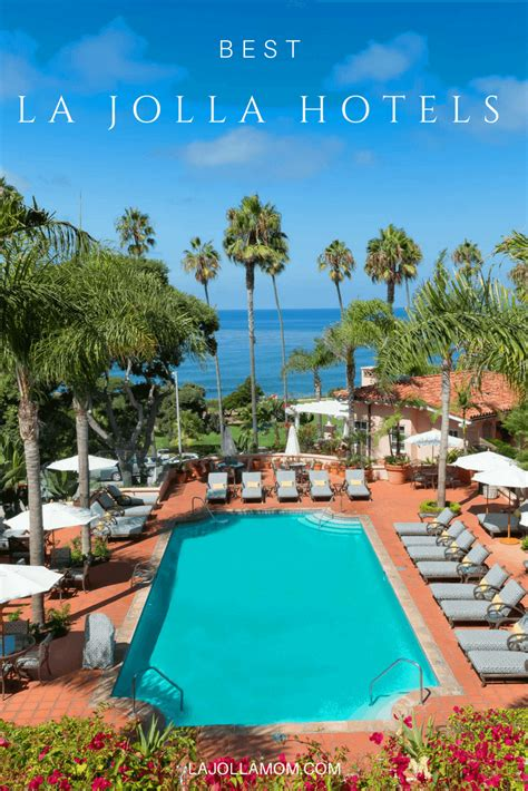 best hotels in san diego 13 best la jolla hotels for your san diego vacation la