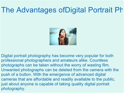 Benefits Of Digital Cameras by The Advantages Of Digital Portrait Photography