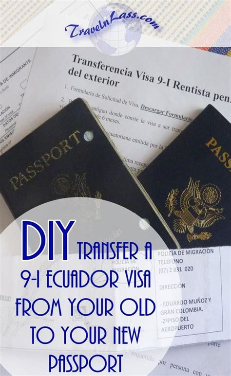 New Passport Youre Going To Need One by Diy Transfer An Ecuador 9 I Visa To A New Passport Part 1