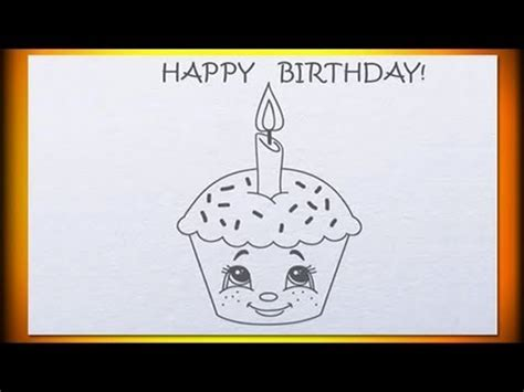 Easy Birthday Card Drawings One Year Old How To Draw Birthday Cupcake Youtube