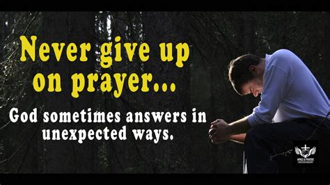 what is my up god answers prayers in ways never give up