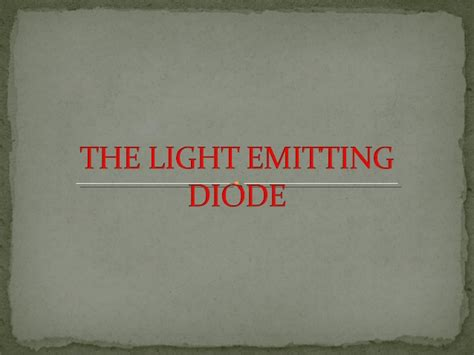 light emitting diode slideshare the light emitting diode