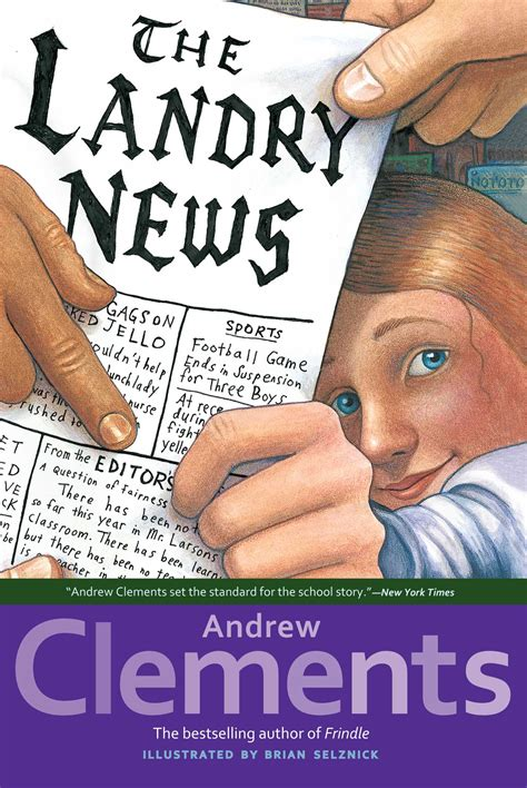 Book News by The Landry News Book By Andrew Clements Brian Selznick