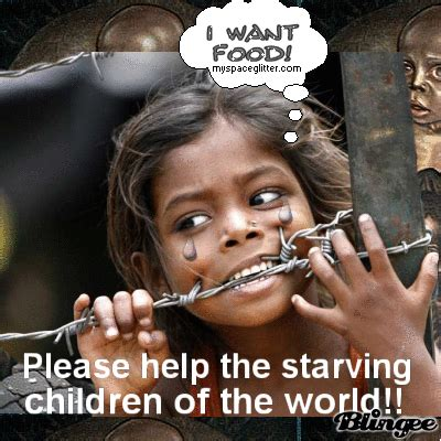 Starving African Child Meme - starving children picture 123167352 blingee com