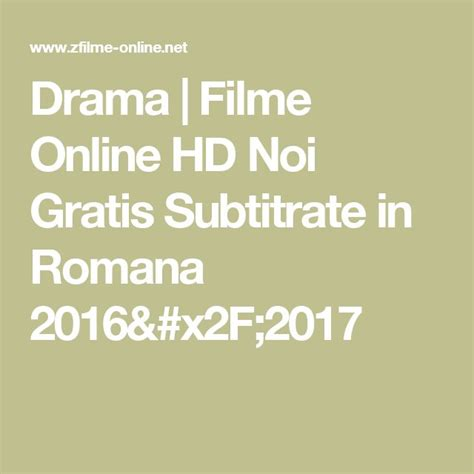Or Subtitrat In Romana 17 Best Ideas About Filme Hd Gratis On