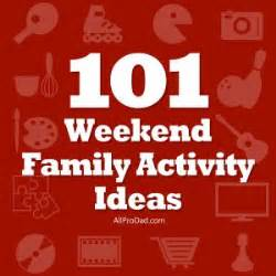 meaningful themes for events 101 weekend family activity ideas count kids home and kid