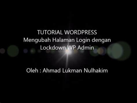 wordpress tutorial user login tutorial wordpress untuk pemula mengubah halaman login