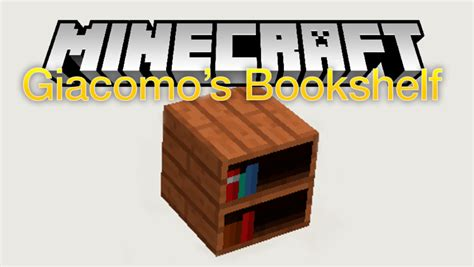 giacomo s bookshelf mod 1 12 2 1 11 2 for minecraft mc