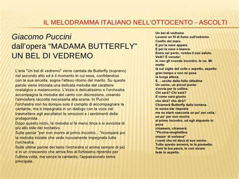 un bel di vedremo testo autori e opere liriche dell 800 italiano