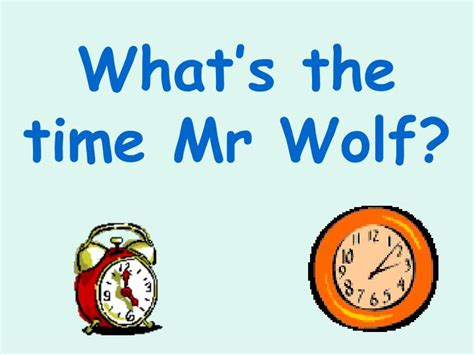 what s ppt what s the time mr wolf powerpoint presentation