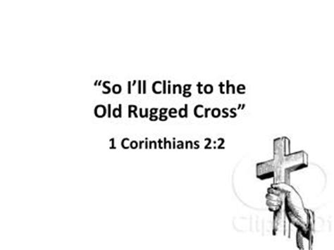 I Still Cling To The Rugged Cross Lyrics by
