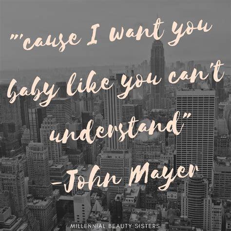 best of mayer 25 best ideas about mayer lyrics on