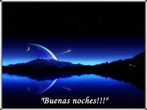 imagenes have good night linda noche buenas noches good night pinterest