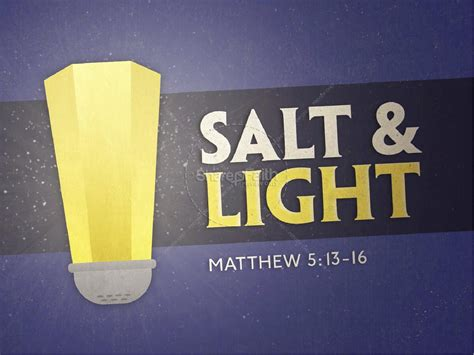 salt and light sermon salt and light religious powerpoint