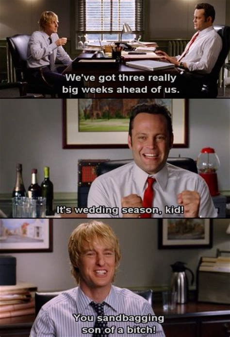 Wedding Crashers Quotes Ned by 17 Best Images About Wedding Crashers On