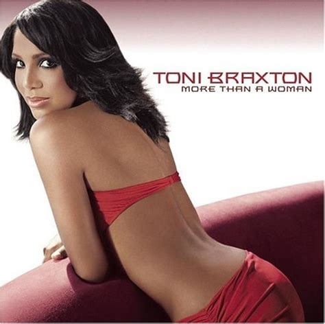 hot woman album more than a woman toni braxton songs reviews credits
