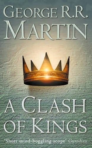 a clash of kings english wooks a clash of kings song of ice and fire book 2 by george r r martin