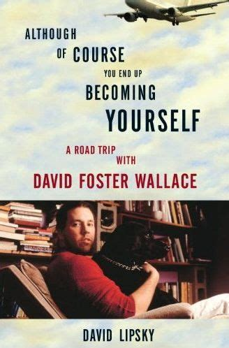 David Foster Wallace Reader 1000 ideas about david foster wallace on