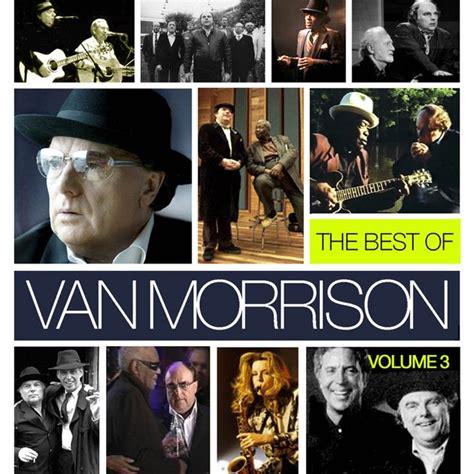 the best of morrison the best of morrison volume 3 morrison last fm