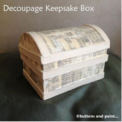 decoupage memory box buttons and paint and a decoupage keepsake box