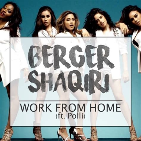 download mp3 work from home fifth harmony fifth harmony work from home berger shaqiri remix
