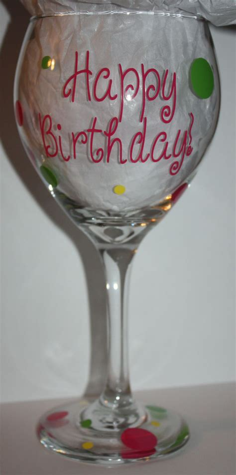 happy birthday glass happy birthday wine glass crafts and etsy pinterest