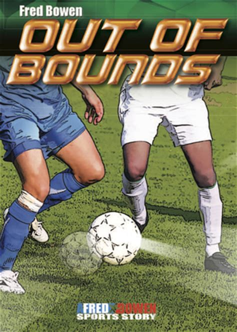 out of bounds pirie books out of bounds by fred bowen reviews discussion