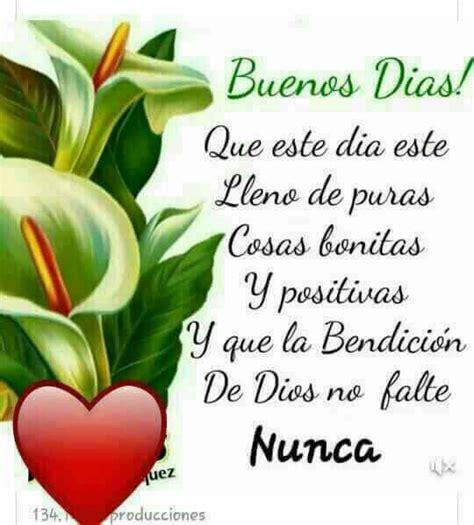imagenes buenos dias y muchas bendiciones buenos dias mi amor q disfrutes un dia maravilloso y