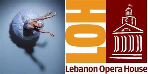 lebanon opera house discover what s on stage at the lebanon opera house