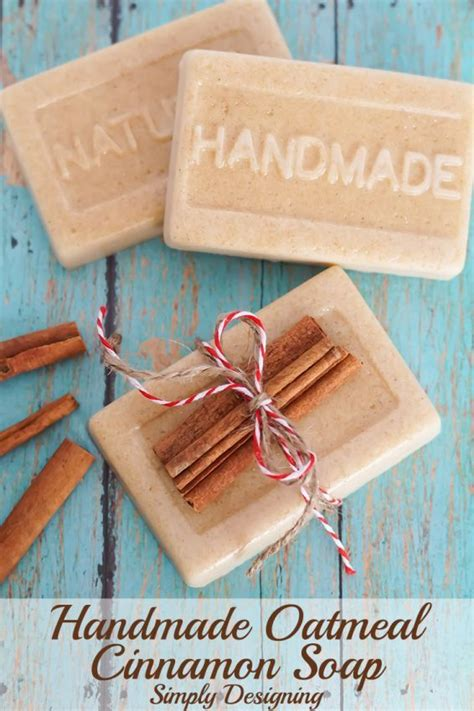 Handmade Soap Ideas - handmade oatmeal cinnamon soap birthdays