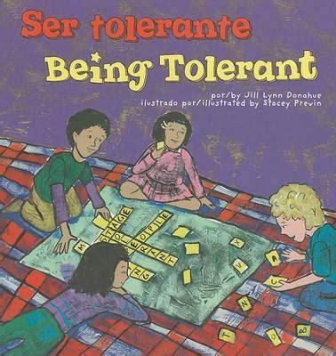 libro being and being bought booktopia ser tolerante being tolerant un libro sobre el respeto a book about respectfulness