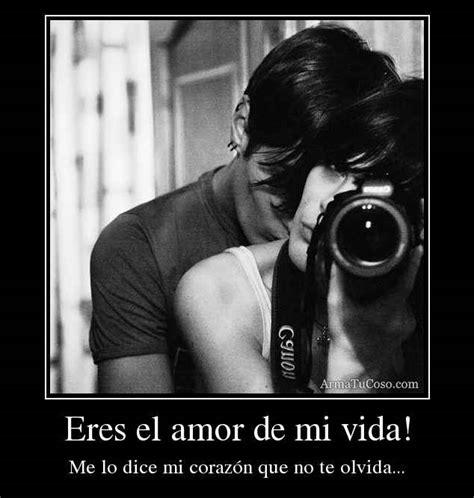 imagenes de eres mi amor eterno fotos de amor con frases de eres el amor de mi vida